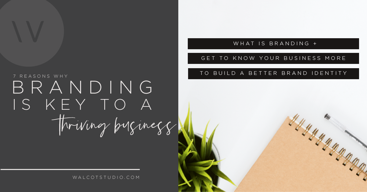 7 REASONS WHY BRANDING IS KEY TO A THRIVING BUSINESS.png