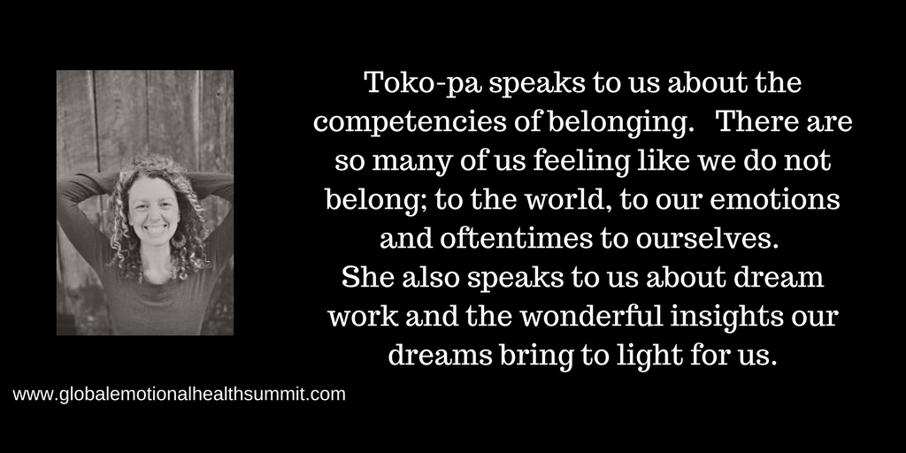 Toko-pa speaks to us about the competencies of belonging. There are so many of us feeling like we do not belong; to the world, to our emotions and oftentimes to ourselves. She also speaks to us about dream work and t.jpg