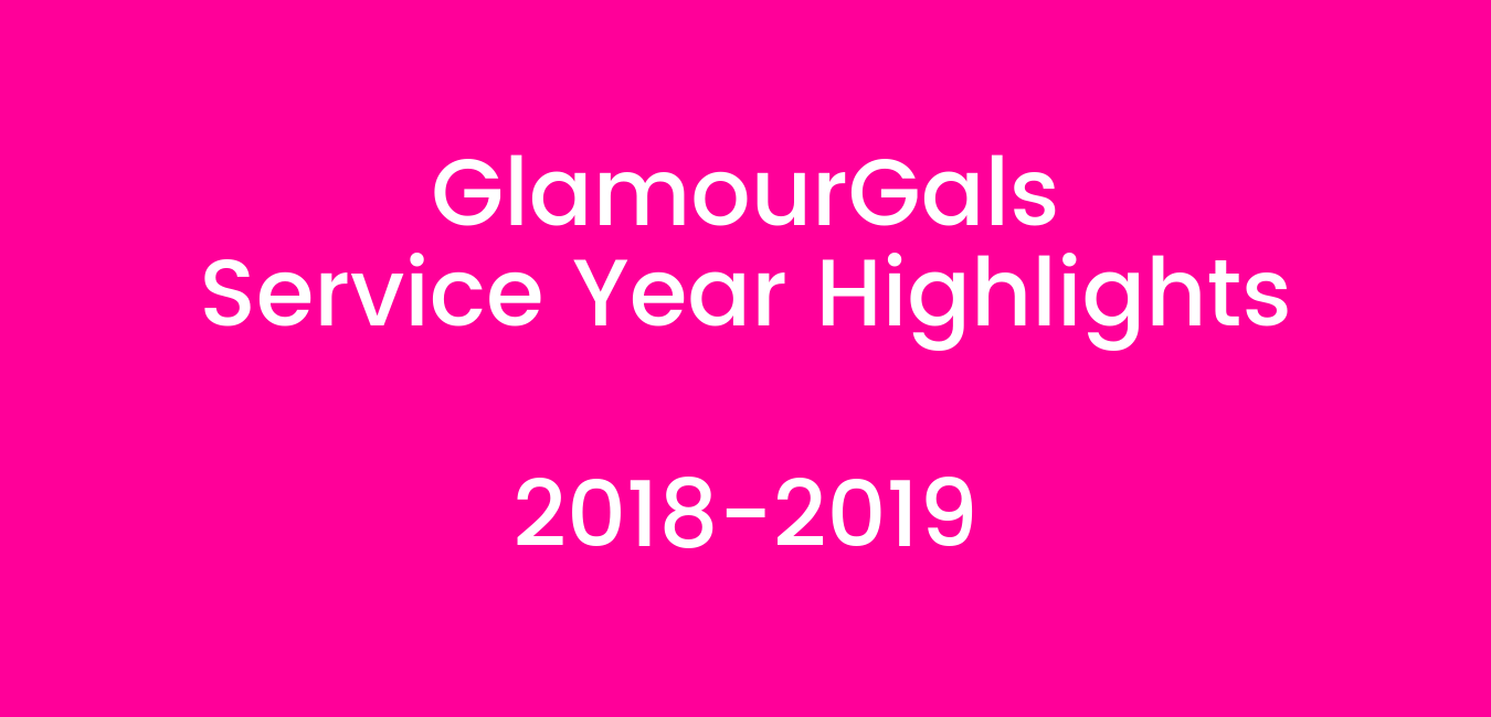 Copy of GlamourGals 2018-2019 Service Year Highlights (3).png