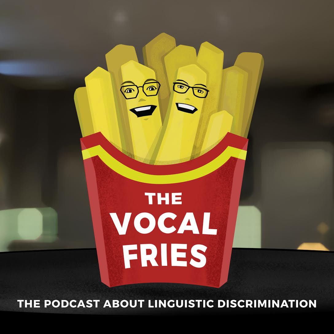 Podcast artwork for  The Vocal Fries