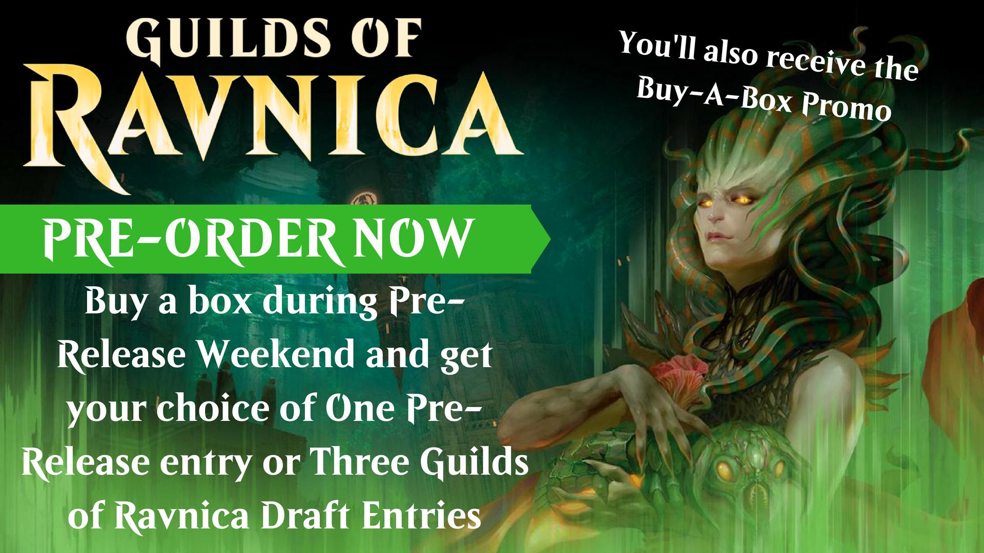 GUILDS OF RAVNICA PRE-ORDER NOW.jpg
