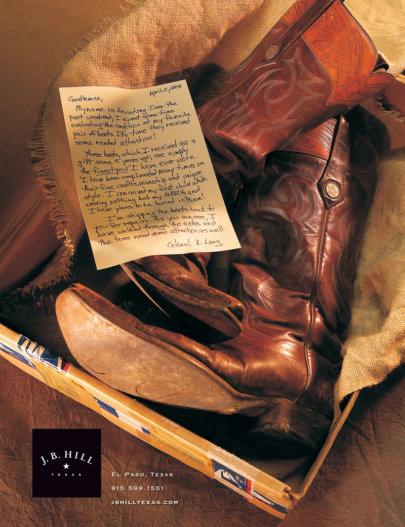 Jim Hill showed me a beat up pair of boots he received to get some TLC along with an email he received by the sender, Colonel Long. I found someone with great handwriting and had them write me the email as a letter (had to cut and paste to make it look right). Then I had Lencho Guerra photograph it as if it had just been opened and was sitting inside a beat up postal box with the letter. Ad was hugely successful as people loved the fact that the boots were beat to hell and the letter tapped into the mystique of cowboy boots and their wearers.