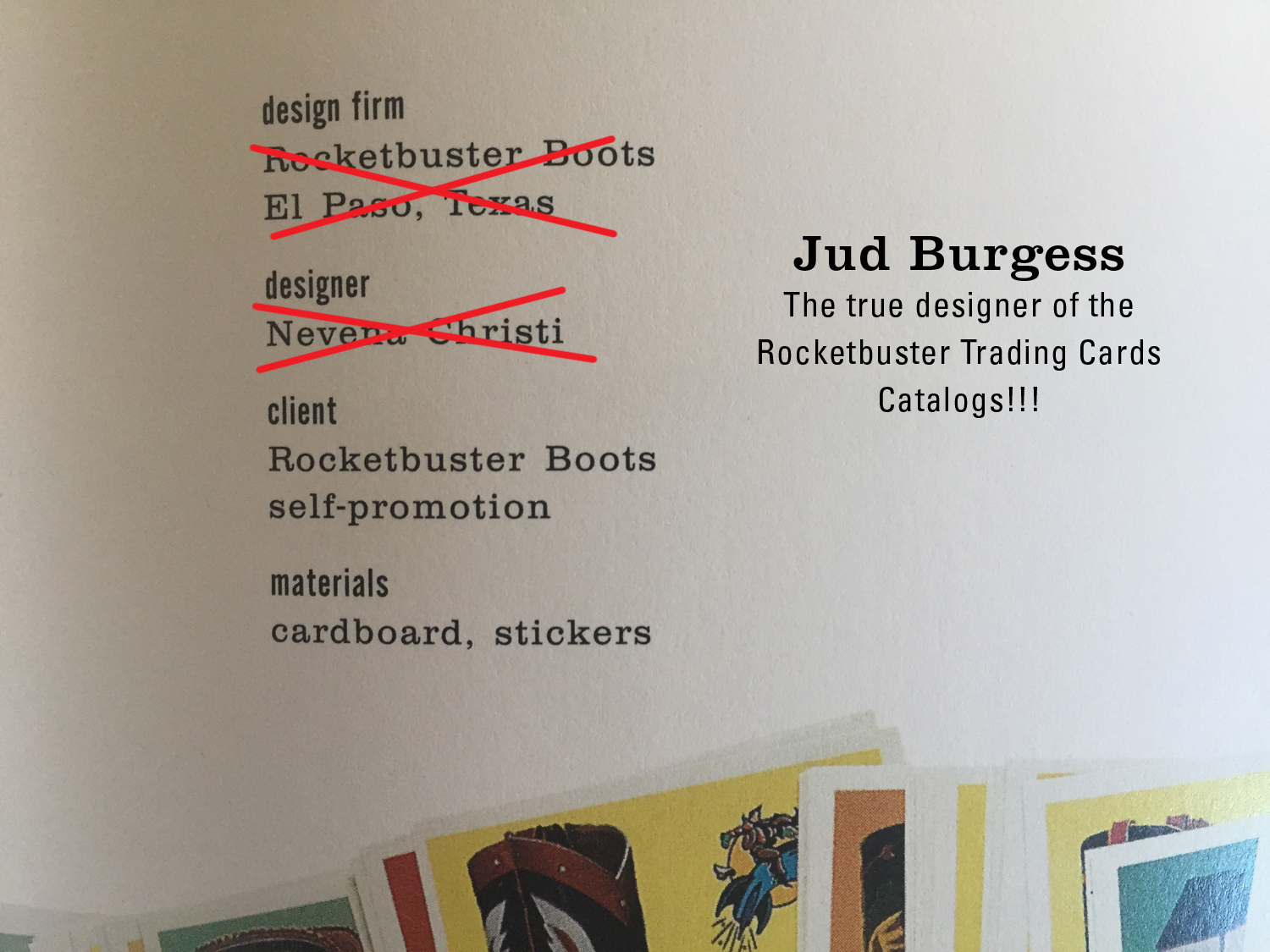 Jud Burgess, the true designer of the Rocketbuster Boots Trading Cards Catalogue.   Credit where credit is due.