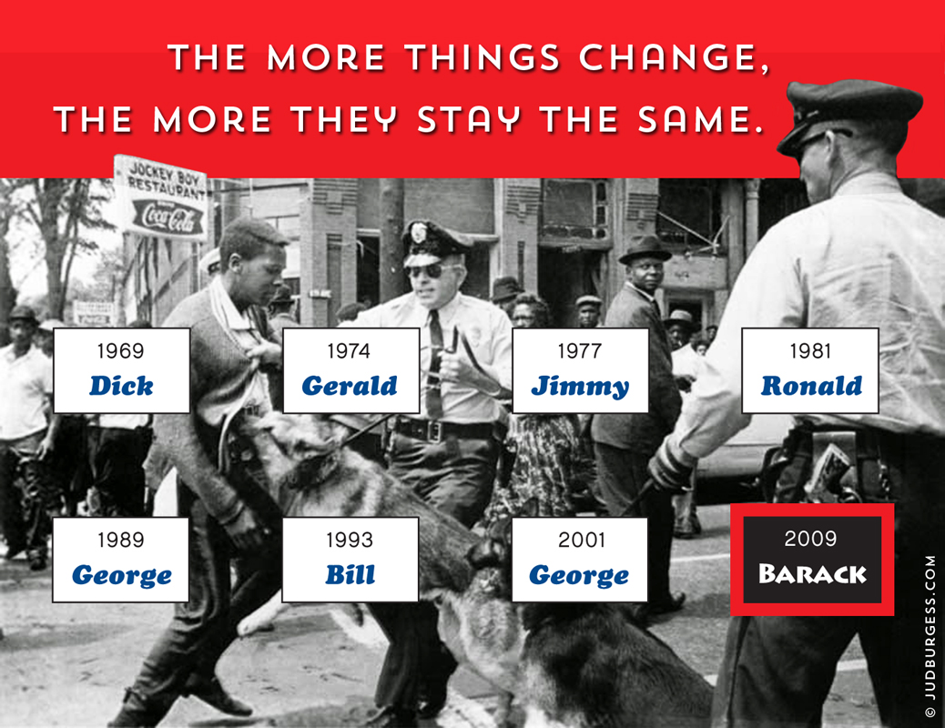 The more things change, the more they stay the same  © Jud Burgess