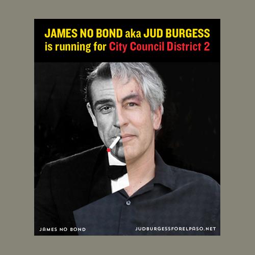 Jud Burgess James No Bond for City Council ©