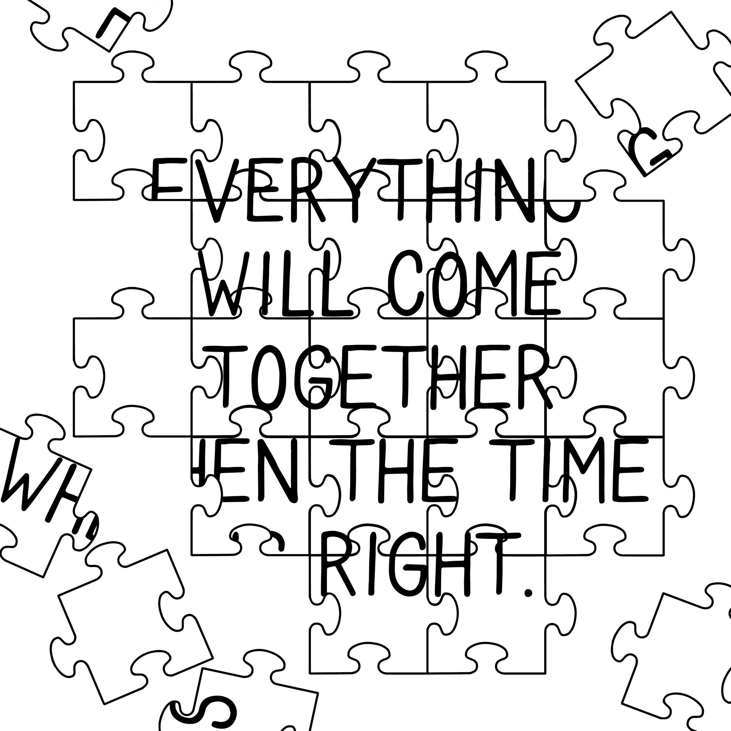 EVERYTHINGWILLCOMETOGETHER-01.jpg