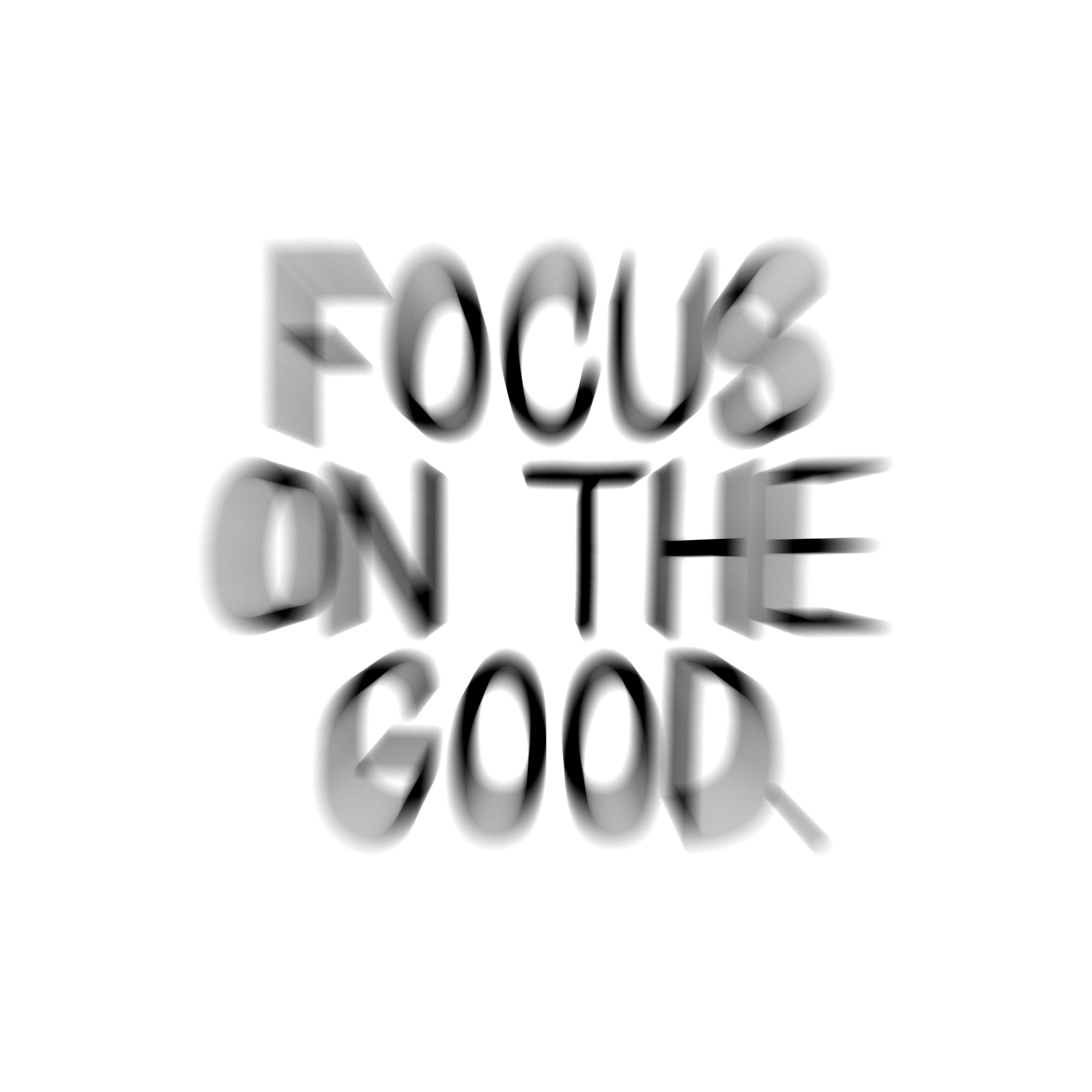 focusonthegood-01.jpg