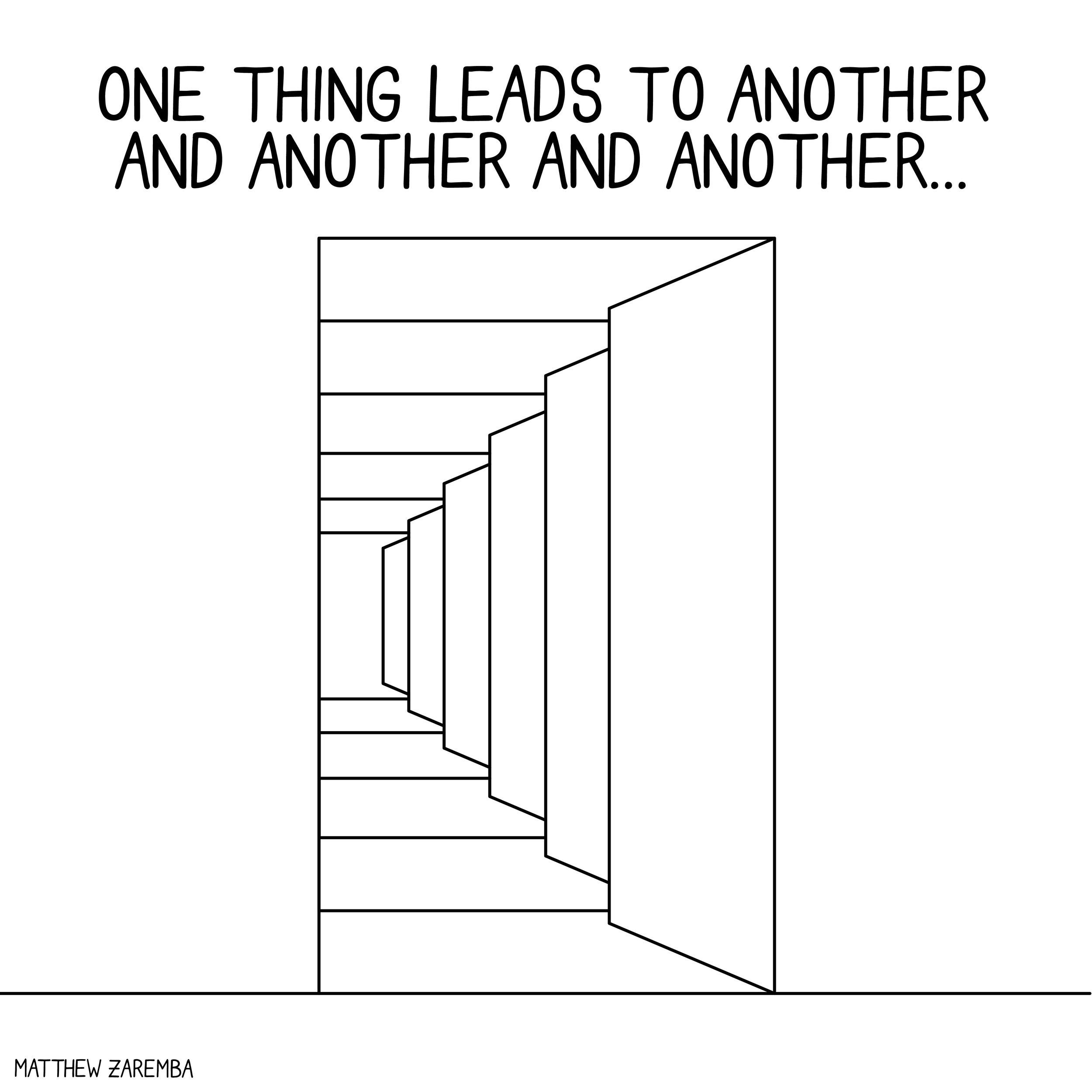 onethingleadstoanother-01.jpg