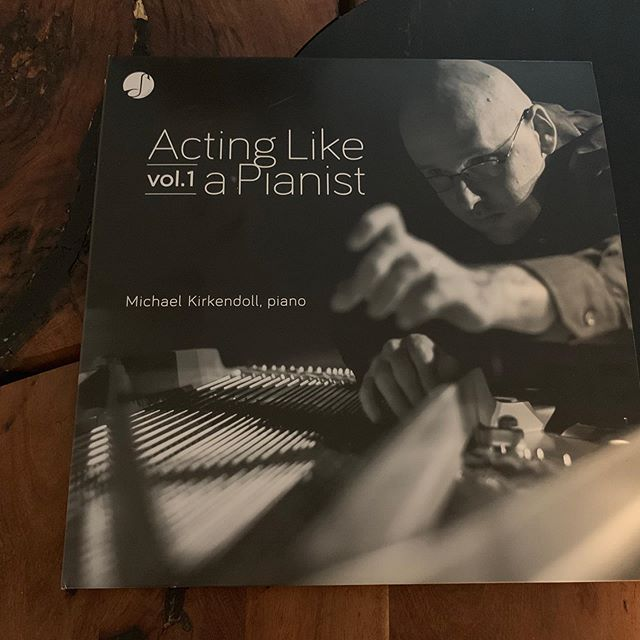 It's here! ACTING LIKE A PIANIST, VOLUME 1 - limited edition double vinyl. Available at www.michaelkirkendoll.com and michaelkirkendoll.bandcamp.com. Digital versions available on iTunes and Spotify. @yamahamusicusa @yasinewyork #meyermedia #rzewski @tinatallon @cortonasessions #newmusic