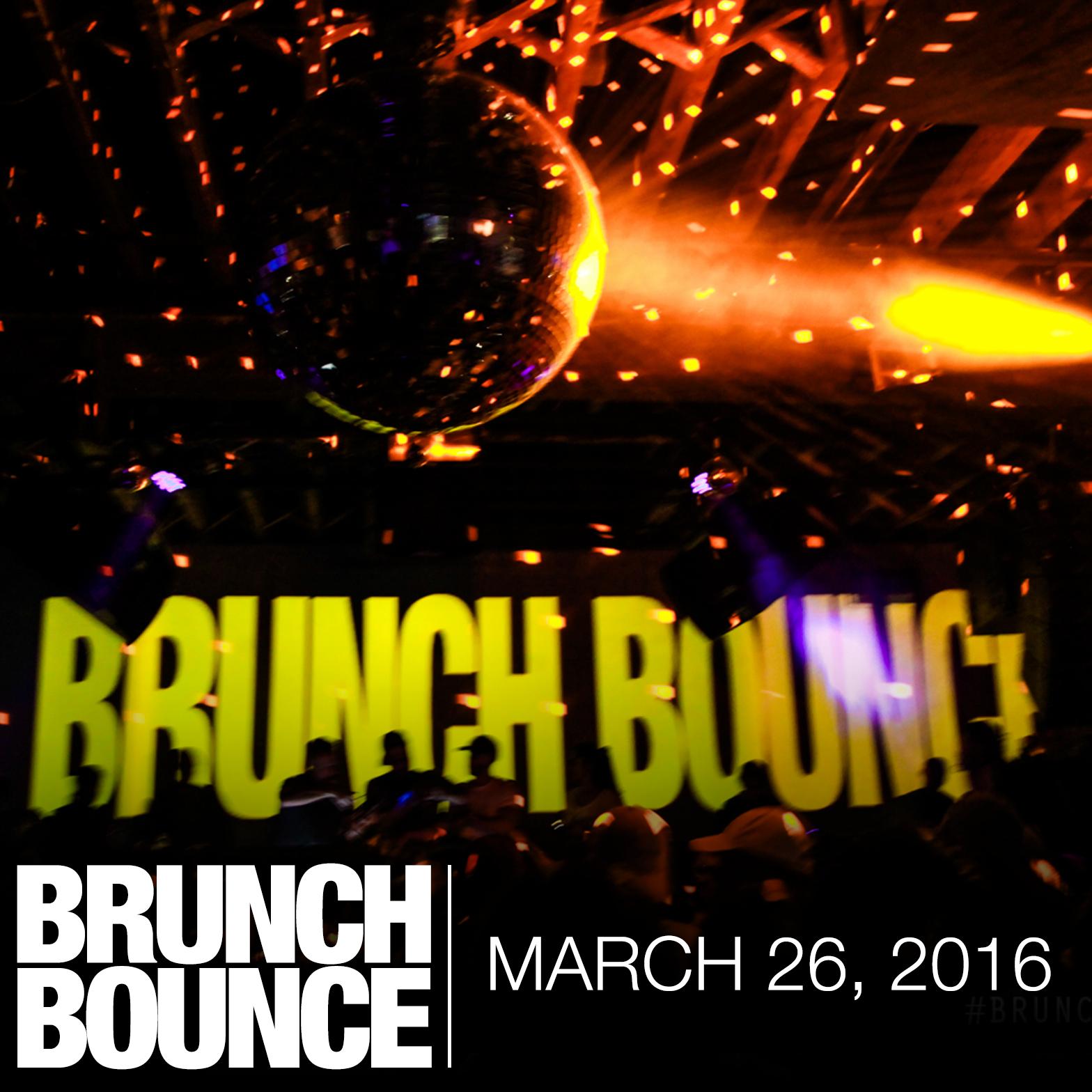 Brunch Bounce 3.26.16