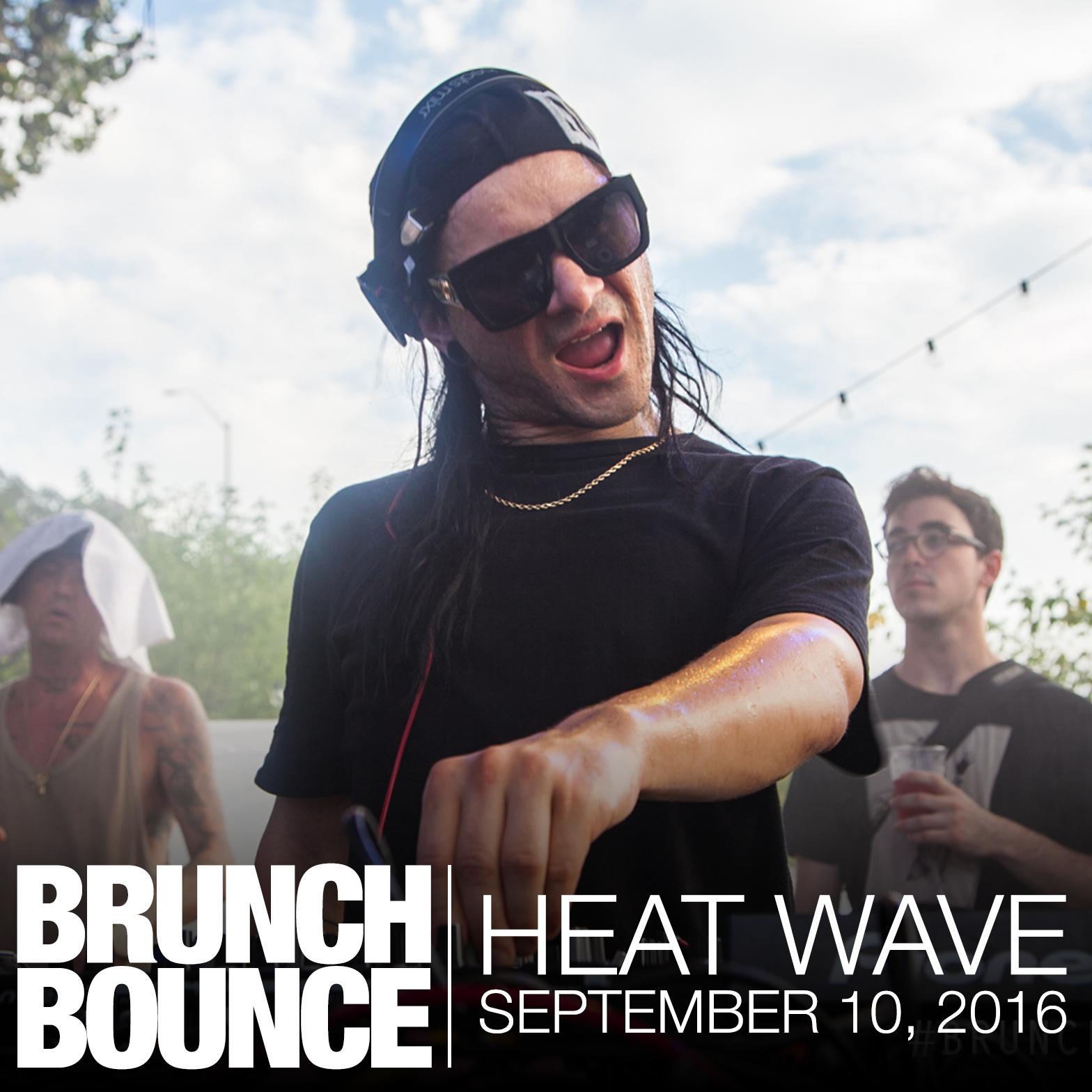 Brunch Bounce Heat Wave 9.10.16