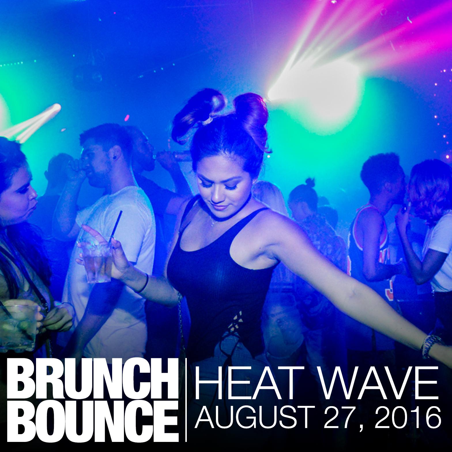 Brunch Bounce Heat Wave Los Angeles 8.27.16