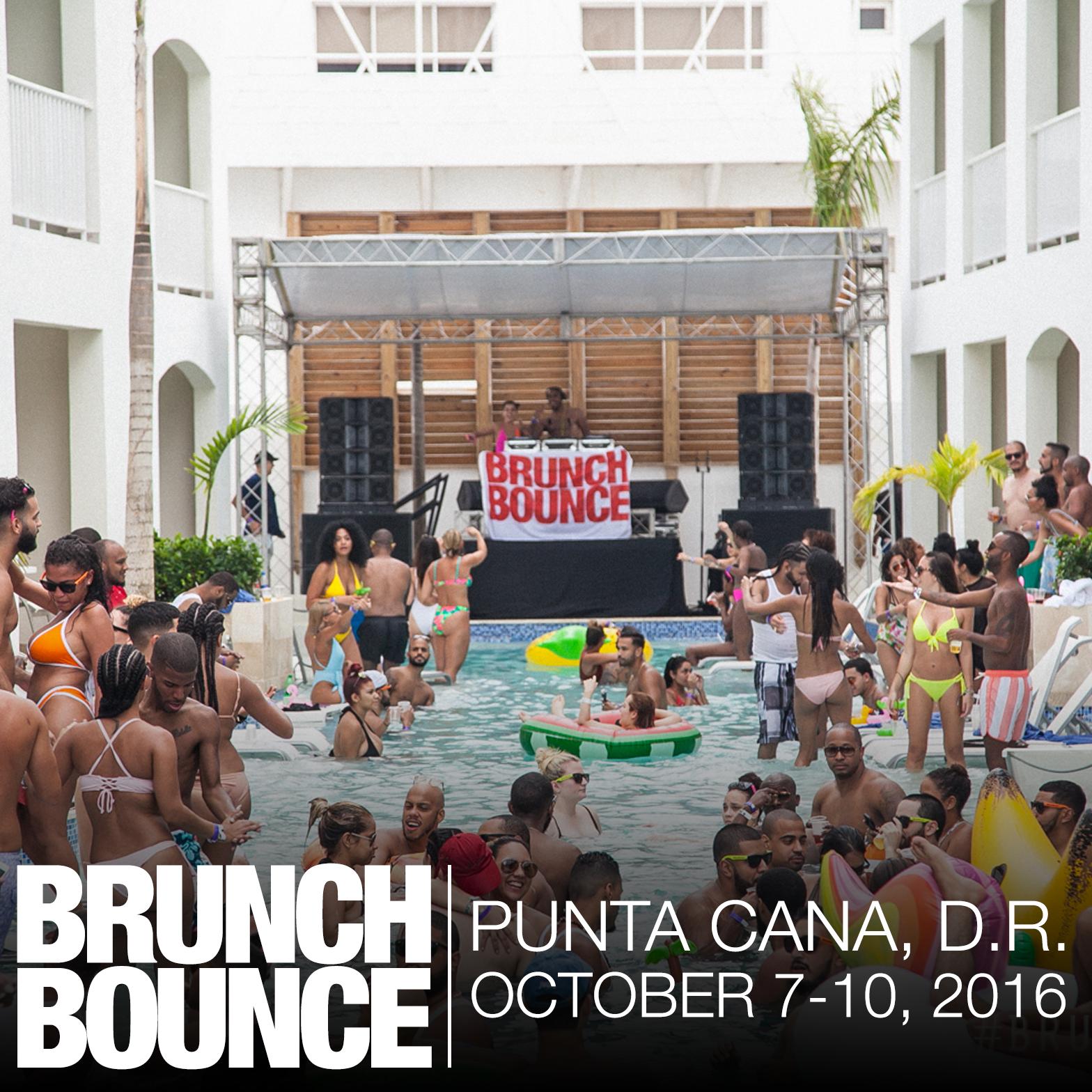 Brunch Bounce D.R. Punta Cana Oct 7-10