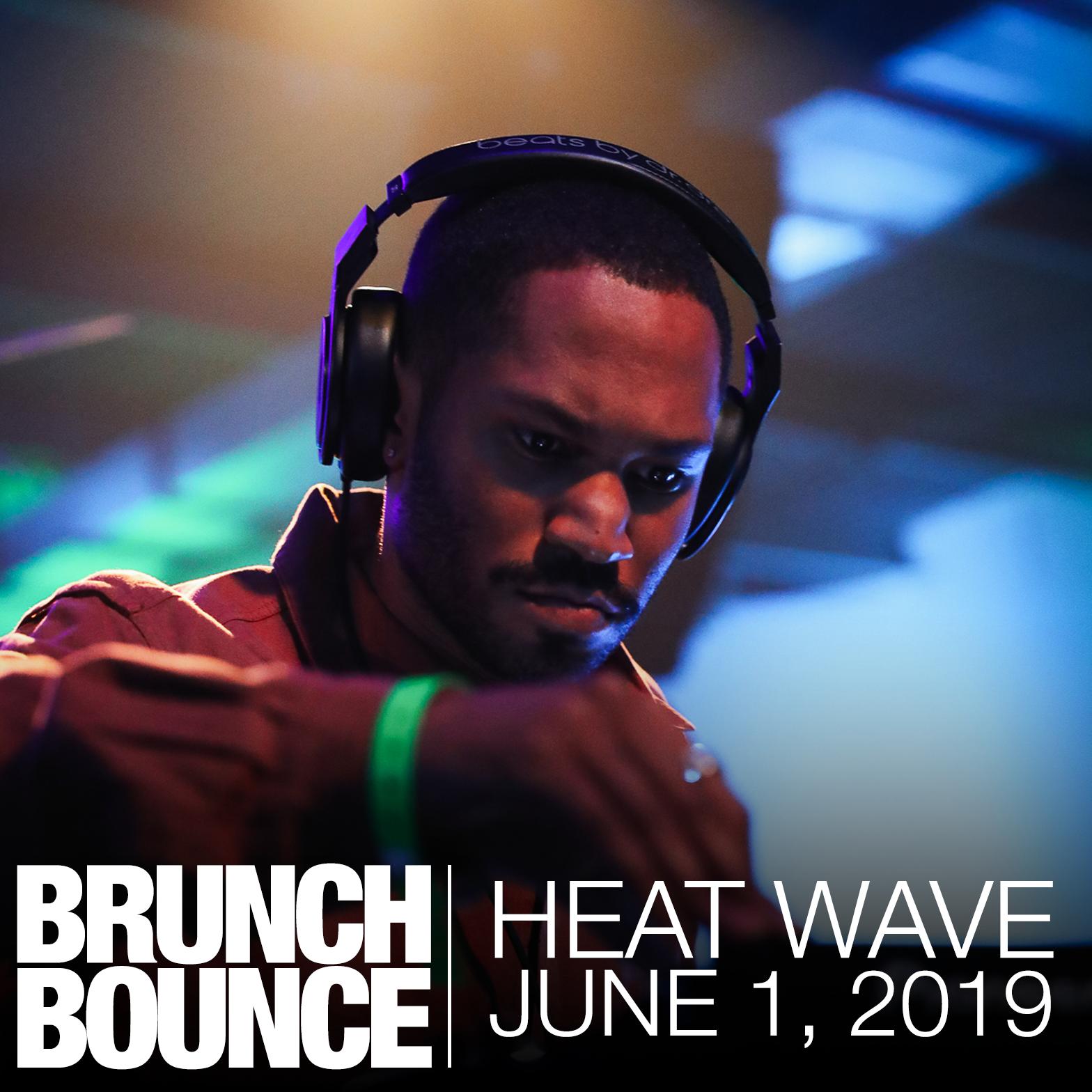Heat Wave 6.1.19