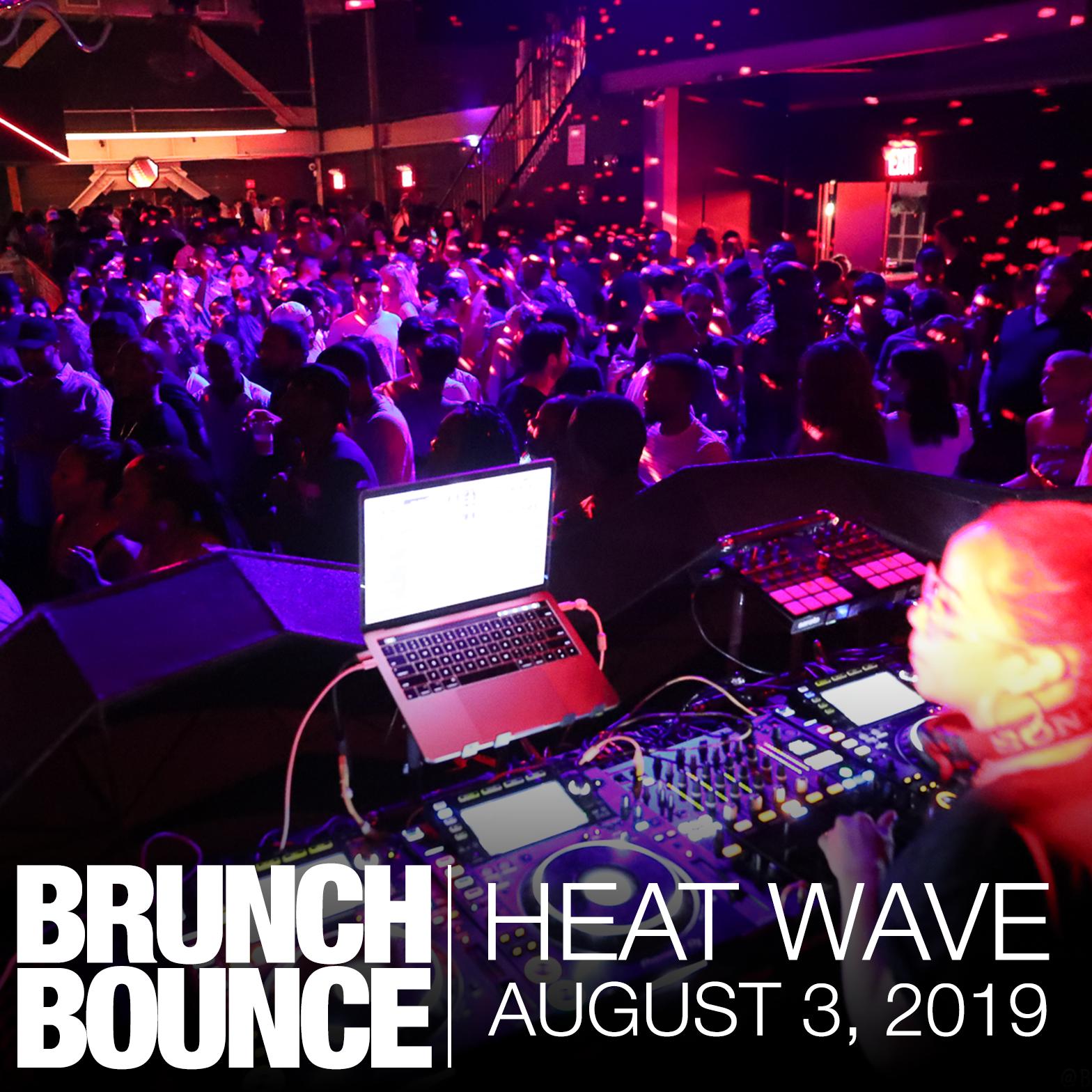 Heat Wave August 3, 2019