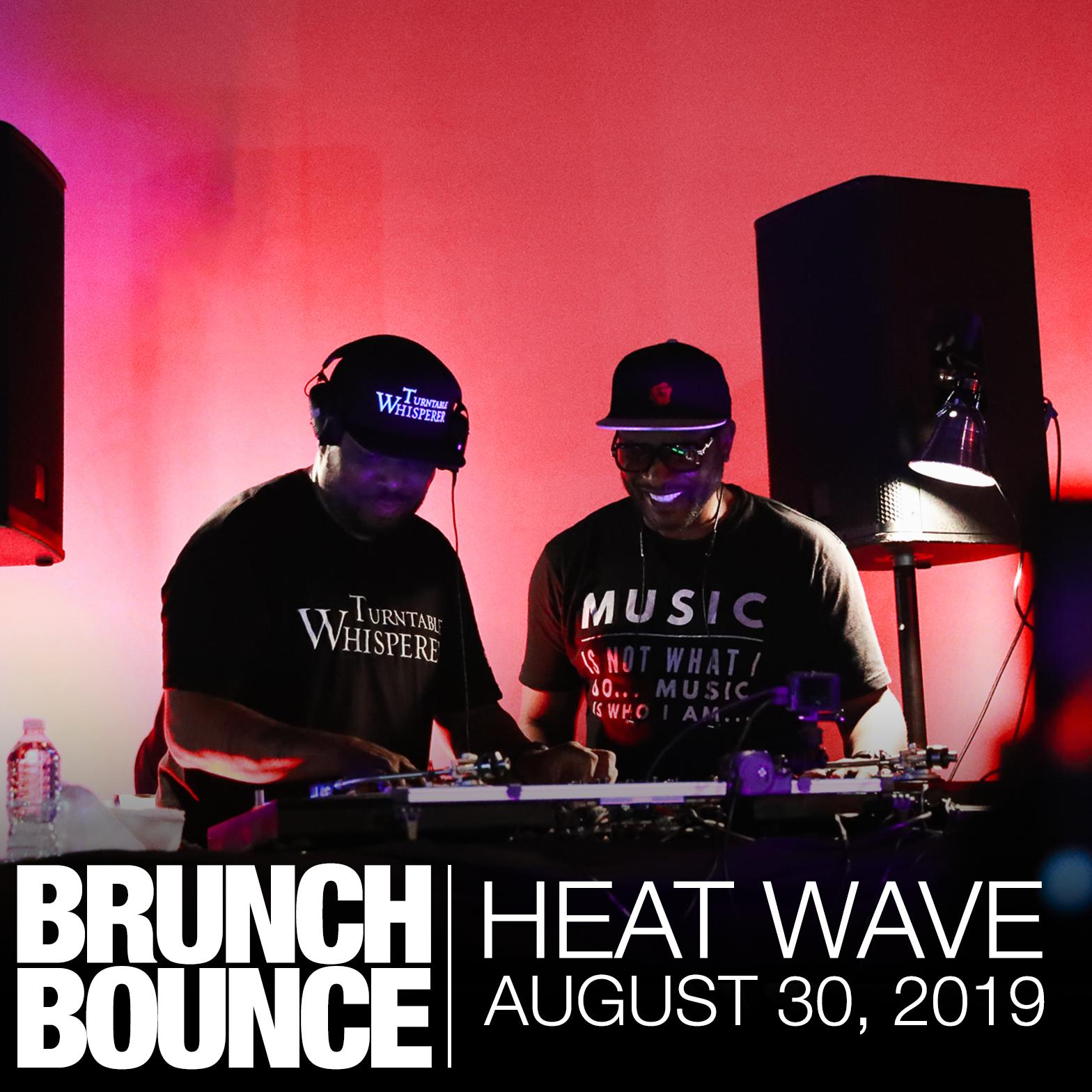 Heat Wave 8.30.19