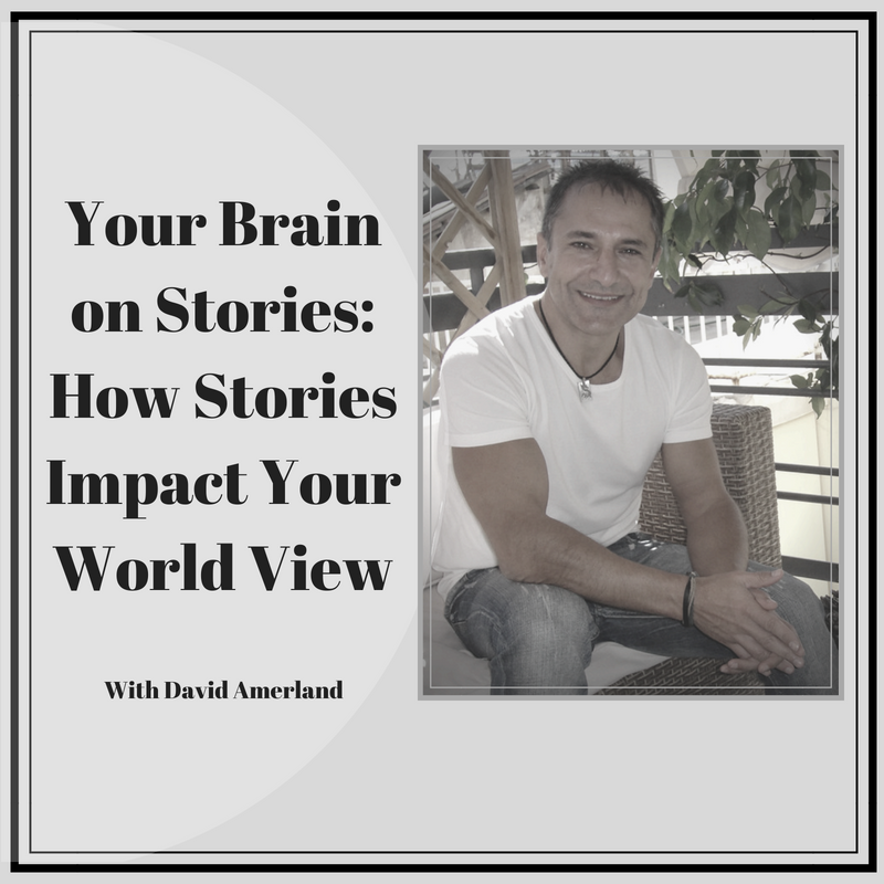Your Brain on Stories_ How Stories Impact Your World View.png