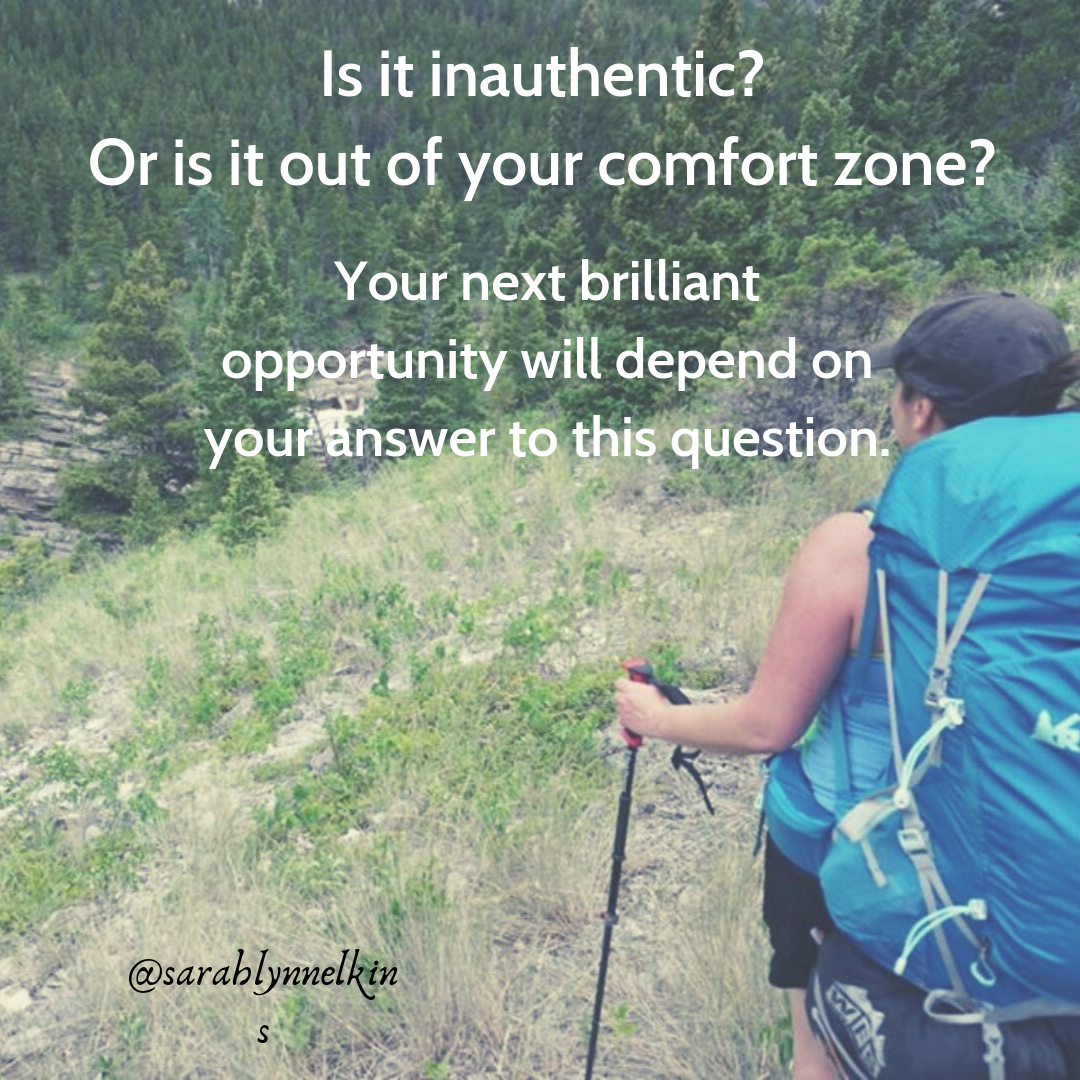 Is it inauthentic? Or is it out of your comfort zone?.png