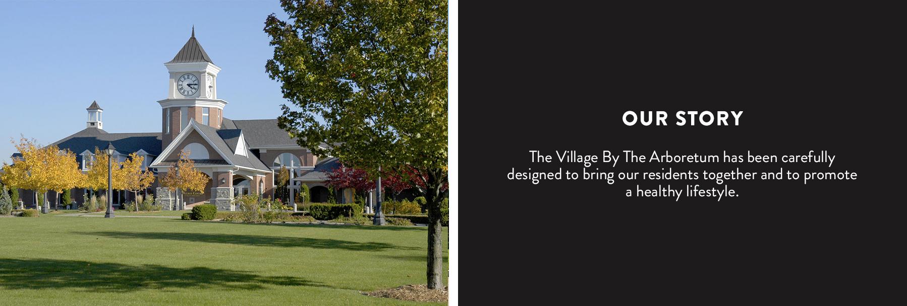 Village By The Arboretum