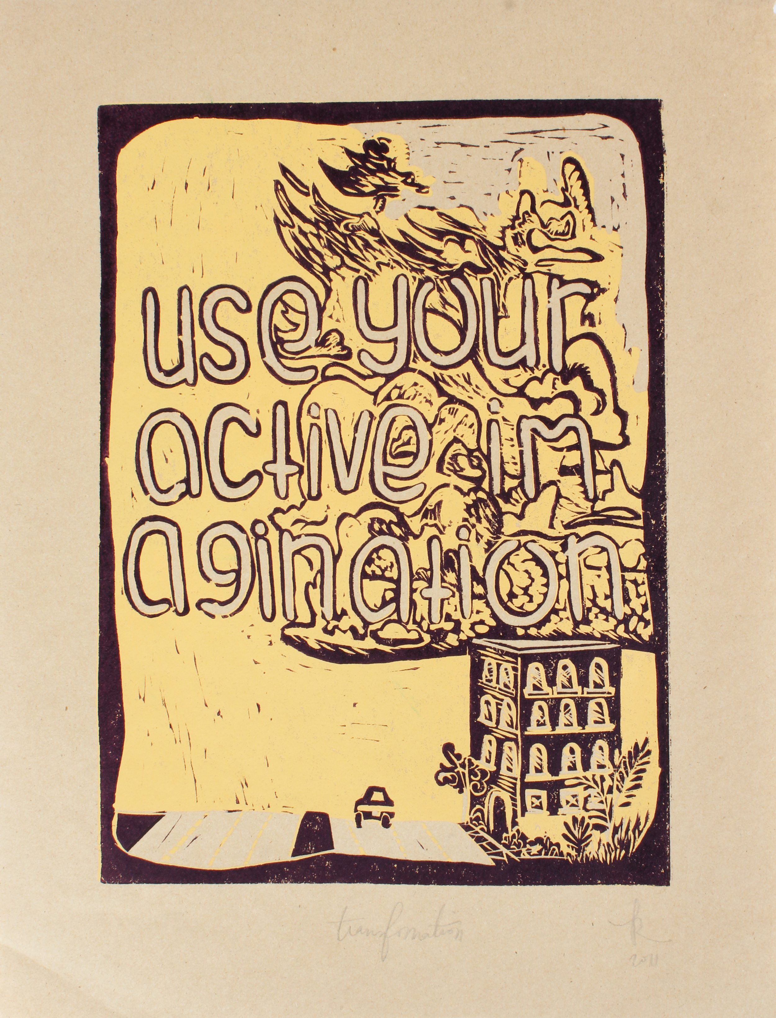 "Imagination = Power  2-layer reductive lino block print; oil-based ink on paper  16"" x 12""  2010"
