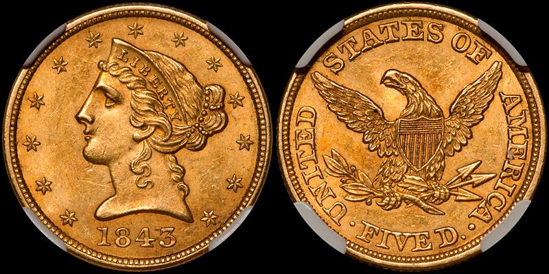 1843 $5.00 NGC MS62 CAC