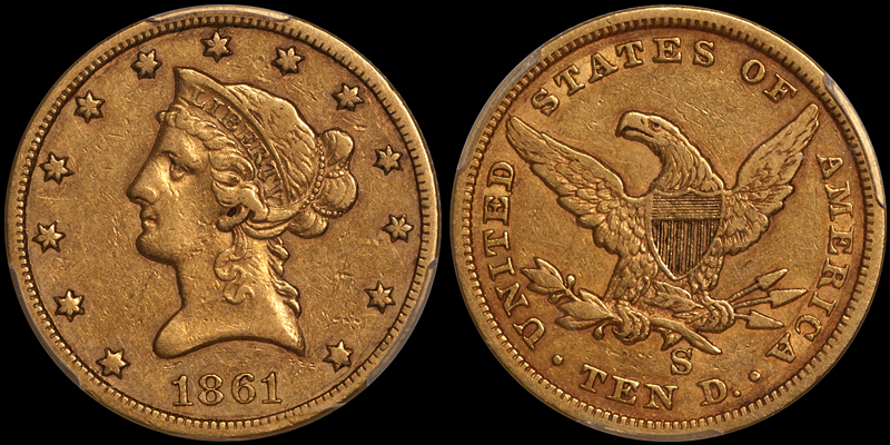 1861-S $10.00 PCGS EF40 CAC
