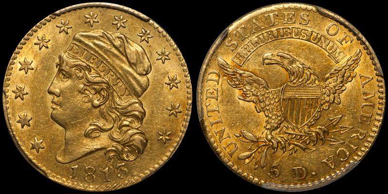 1813 $5.00 PCGS AU58 CAC