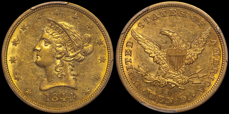 1844-O $10.00 PCGS AU58 CAC, sold by DWN in 2018 for under $10,000