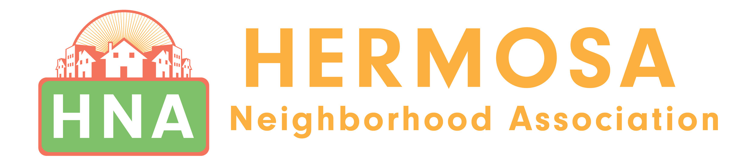 The Hermosa Neighborhood Association (HNA) was founded in the fall of 2014 by long term and new arrivals to the community who were looking to connect with neighbors. Since those early beginnings, HNA has grown tremendously both in terms of membership but also in its mission scope.