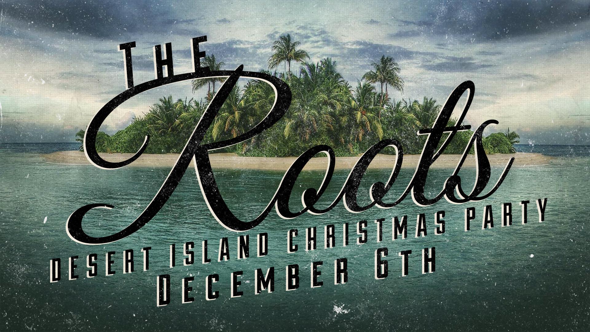 Roots_Desert_island_Christmas.jpg
