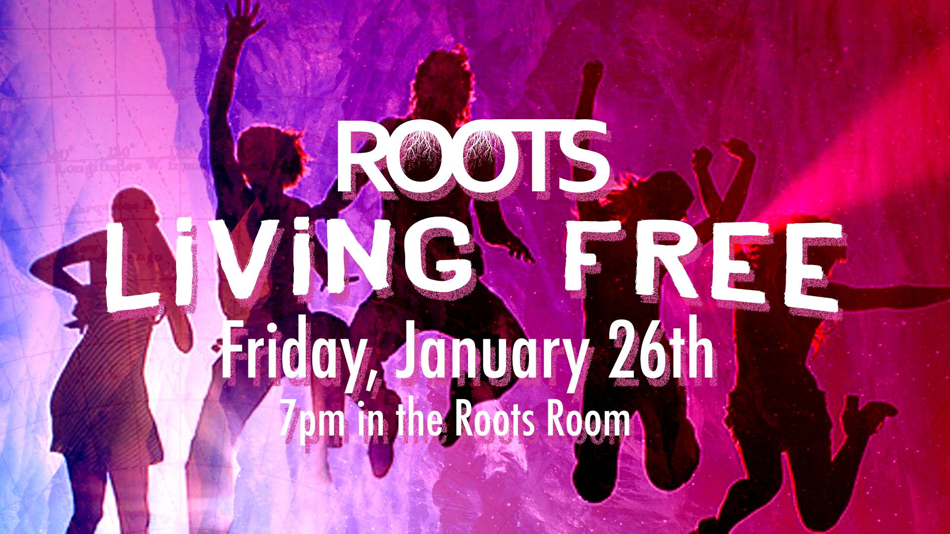 Roots_living_free.jpg