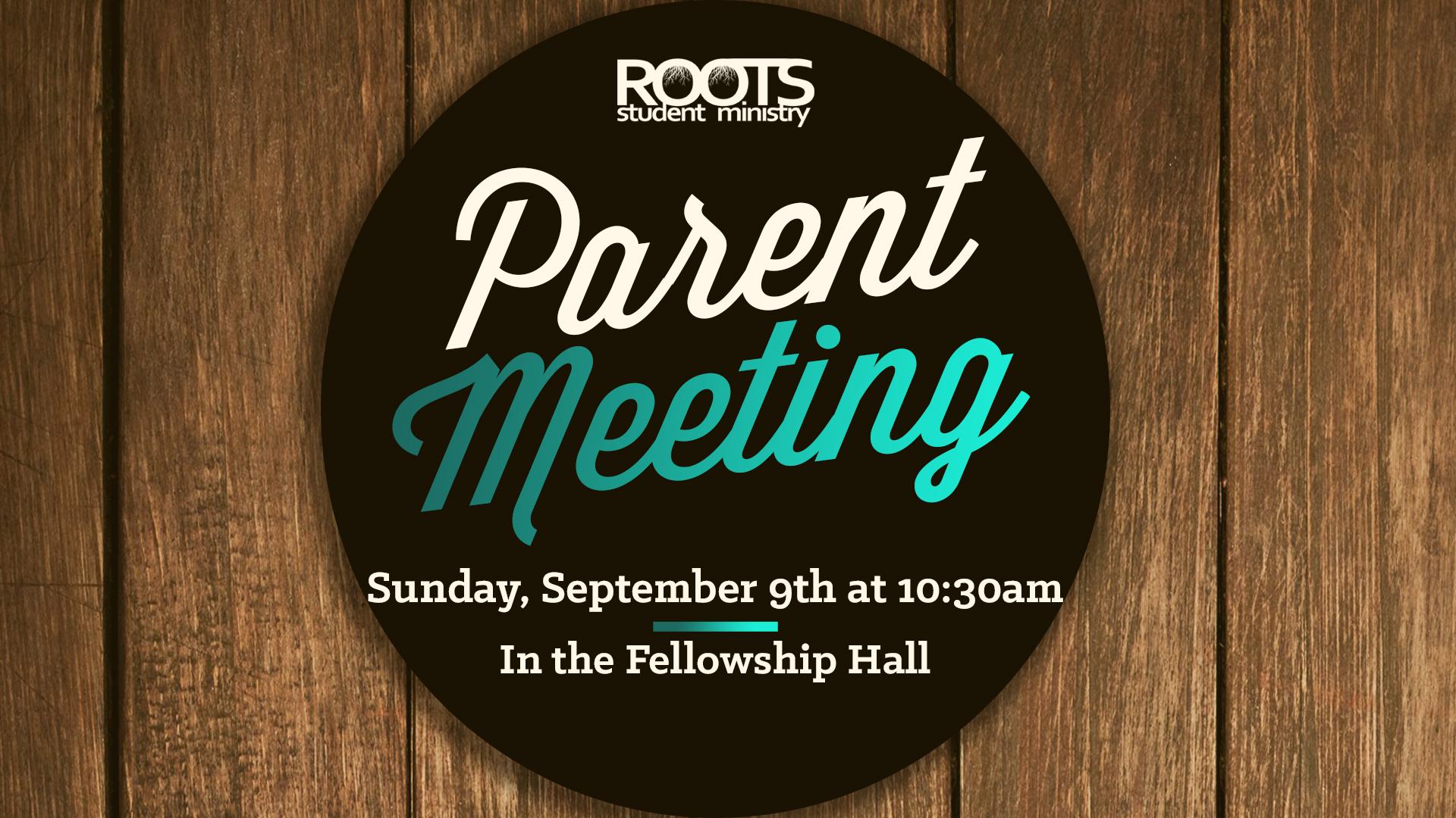 Roots Parent Meeting.jpg