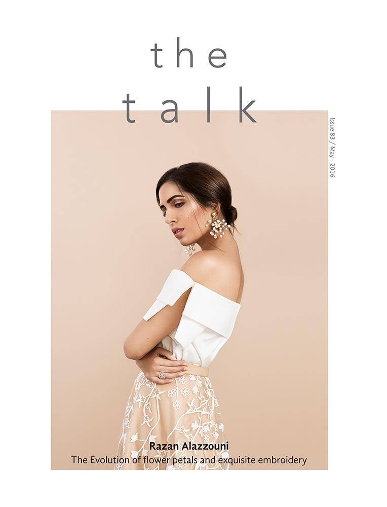 Cover Story  /// Razan Alazzouni for The Talk Magazine, Kuwait.    EDITORIAL, FASHION, PORTRAITURE