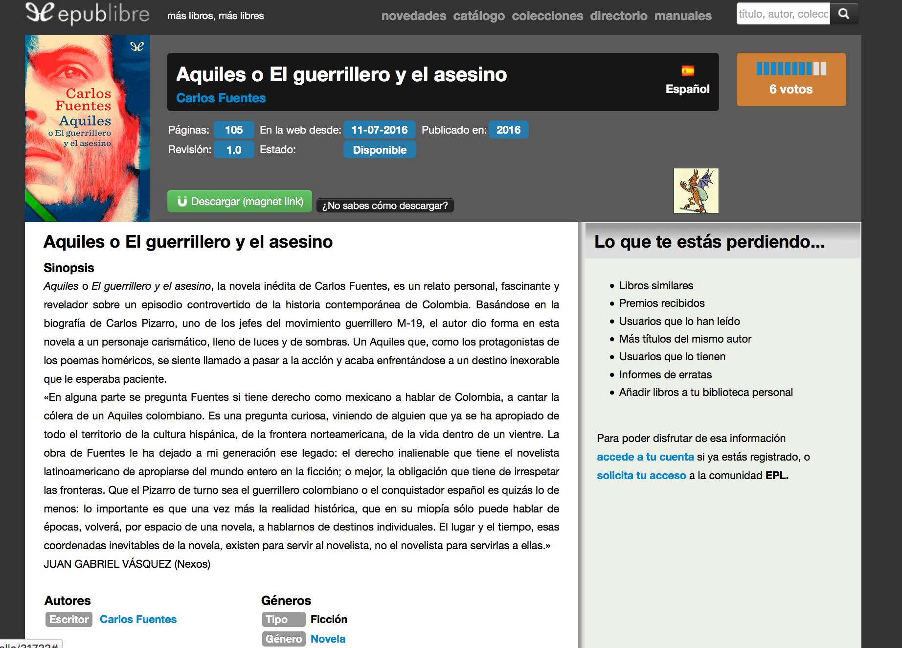 Her er et eksempel, hvor du kan læse om romanen Aquiles o El guerrillero y el asesino.