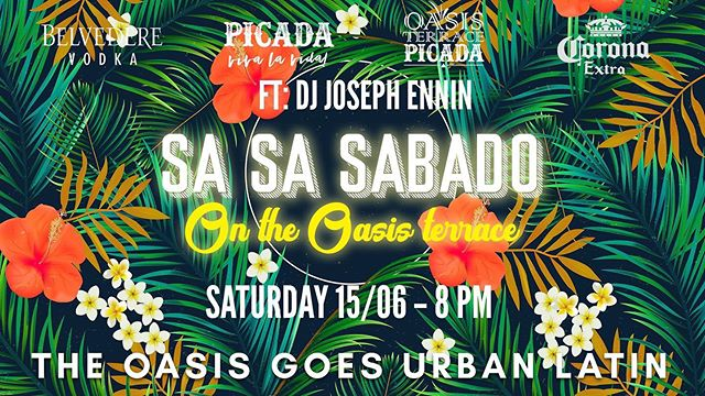 Tonight!!! Sa Sa Sabado moves up to the Oasis Terrace!  Join us for a one off special night celebrating DJ Minou's birthday from 8PM and later on DJ Joseph Ennin will play the hottest Latin tunes to transport you to the urban Latin capitals of the world.  Enjoy Tropical Hour drinks starting at $38 and $45 for delicious and refreshing Latin cocktails from 5-10PM  Come and get wild! show up in your best urban oasis attire and watch out for our photographers, if you're featured on our page you can win a $300 dinner voucher.  RSVP by clicking going on this page.  Nos vemos!!!