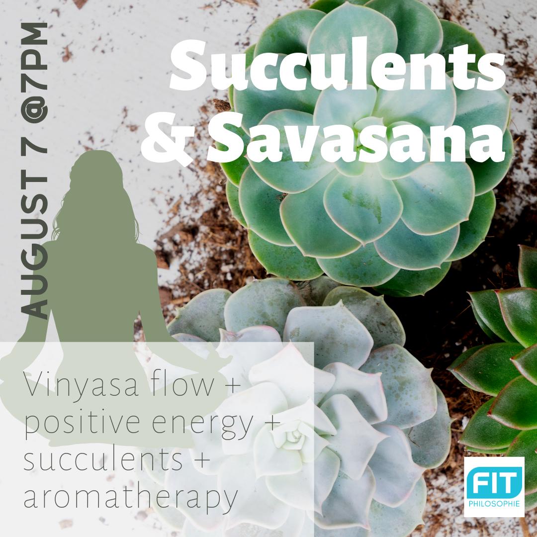 Copy of Succulents & Shavasana.png