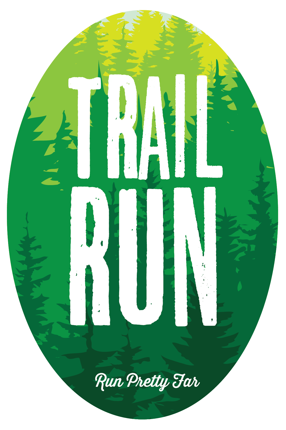 sticker created for Run Pretty Far