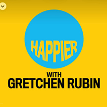 Gretchin Rubin is HAPPIER and she wants you to be happy too. Practical, manageable advice about happiness and good habits.