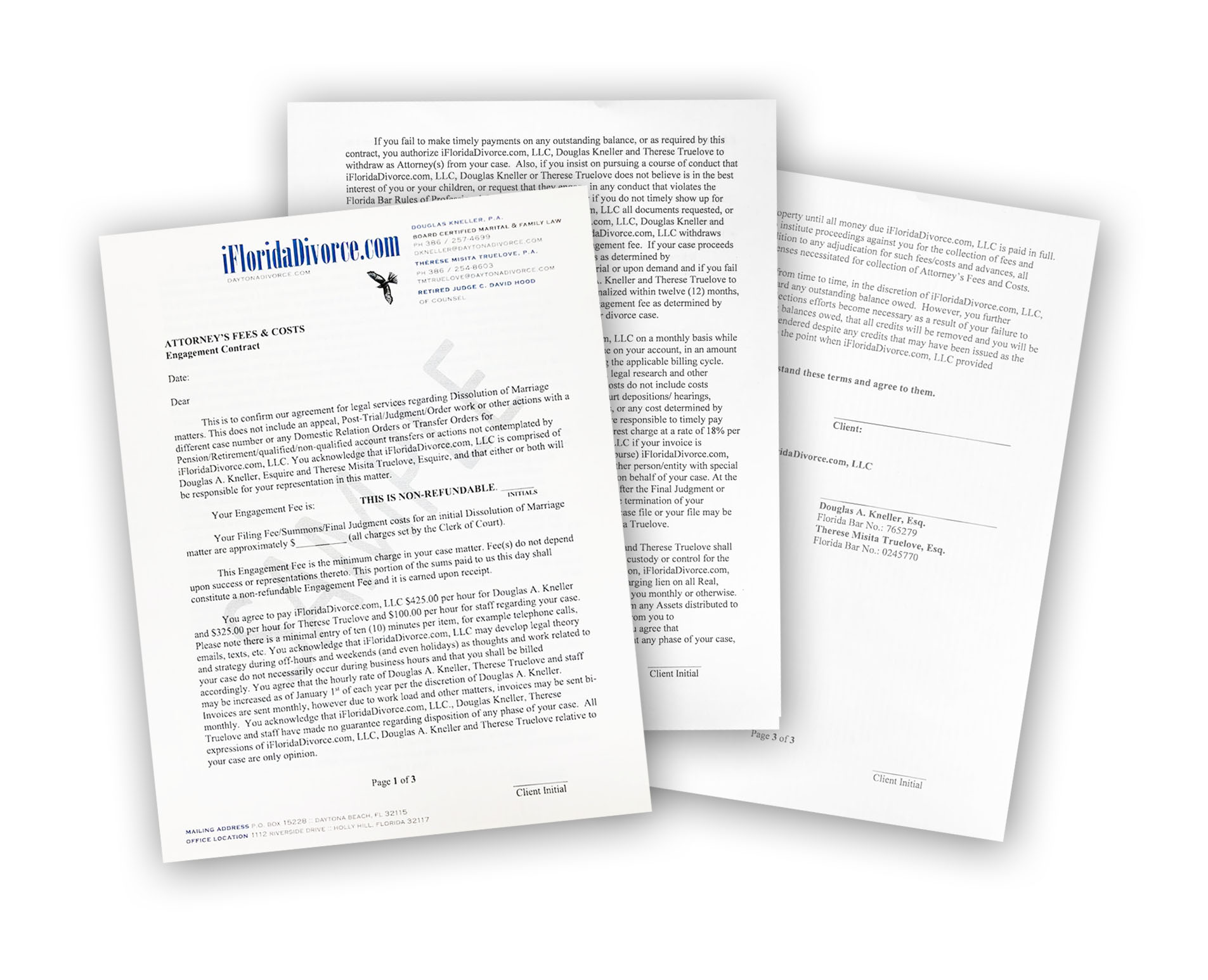 Our standard Engagement Contract spells out attorney cost and fees