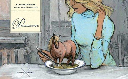 Sorokin – Pferdesuppe