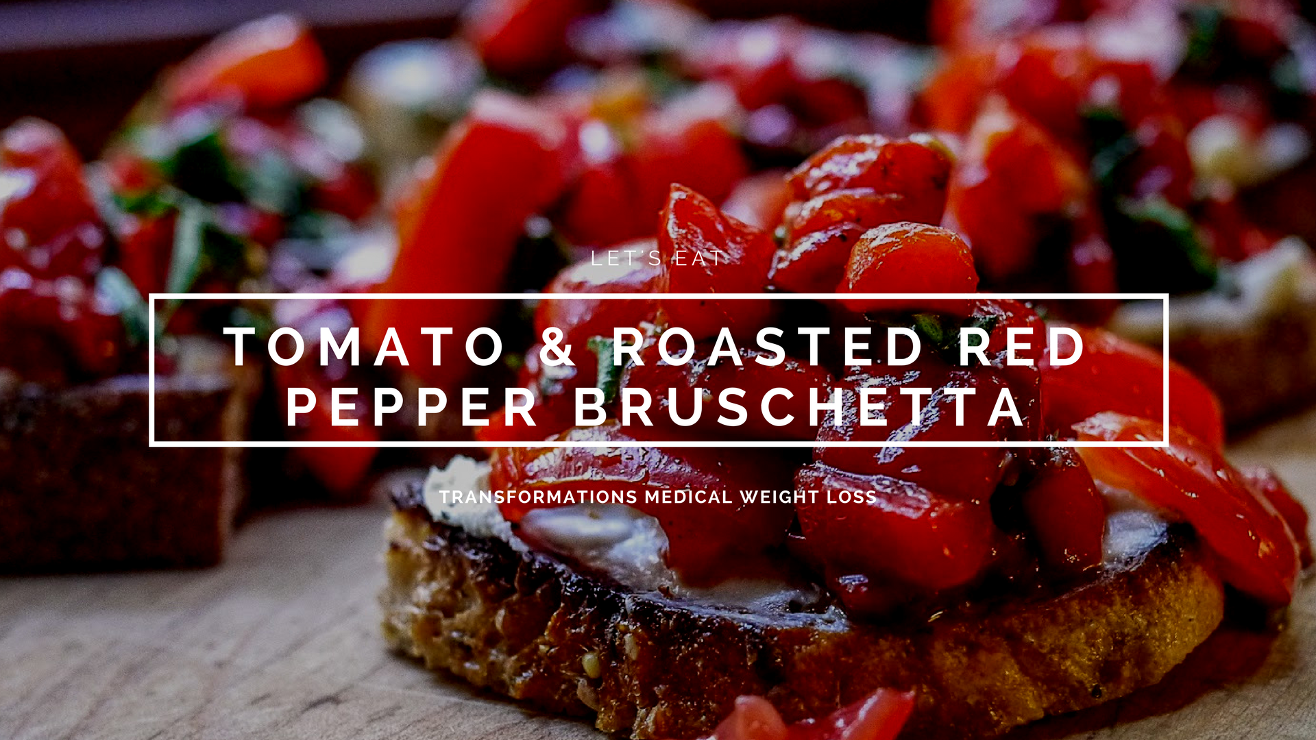 Tomato and Roasted Red Pepper Bruschetta