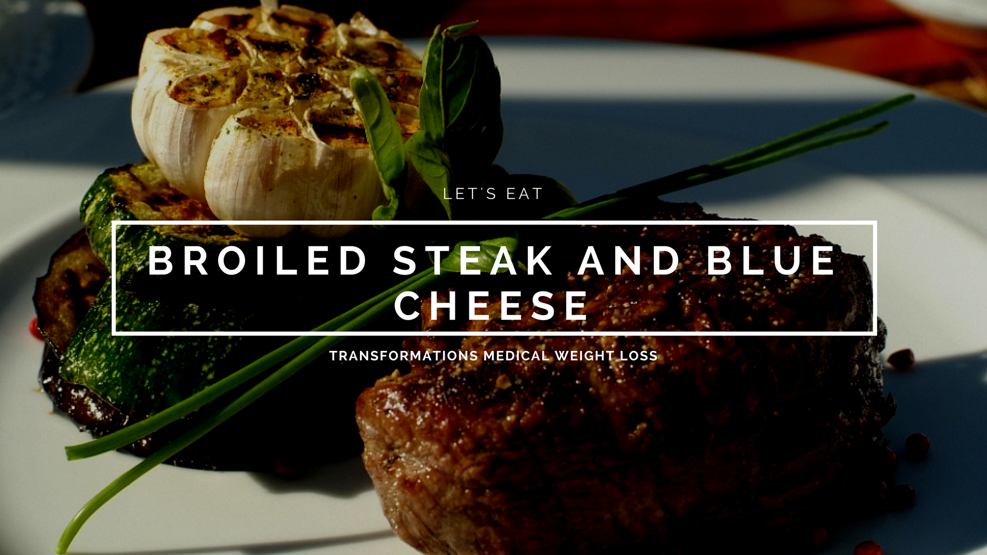Broiled Steak and Blue Cheese