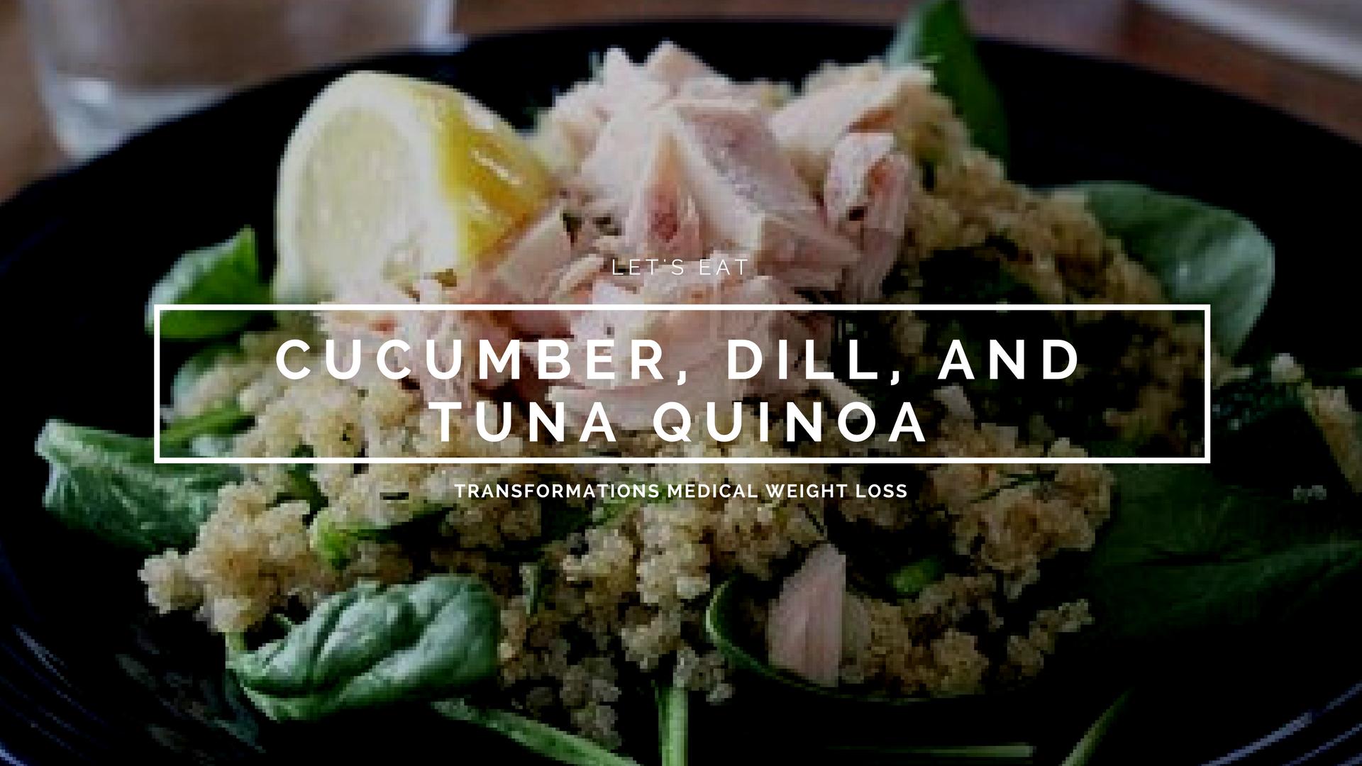 Cucumber, Dill, and Tuna Quinoa