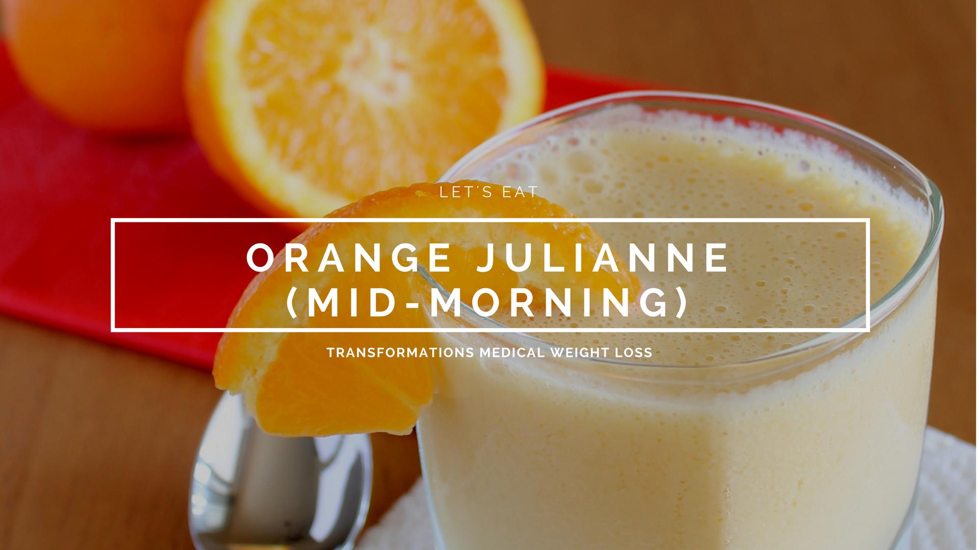 Orange Julianne (Mid-Morning Snack)