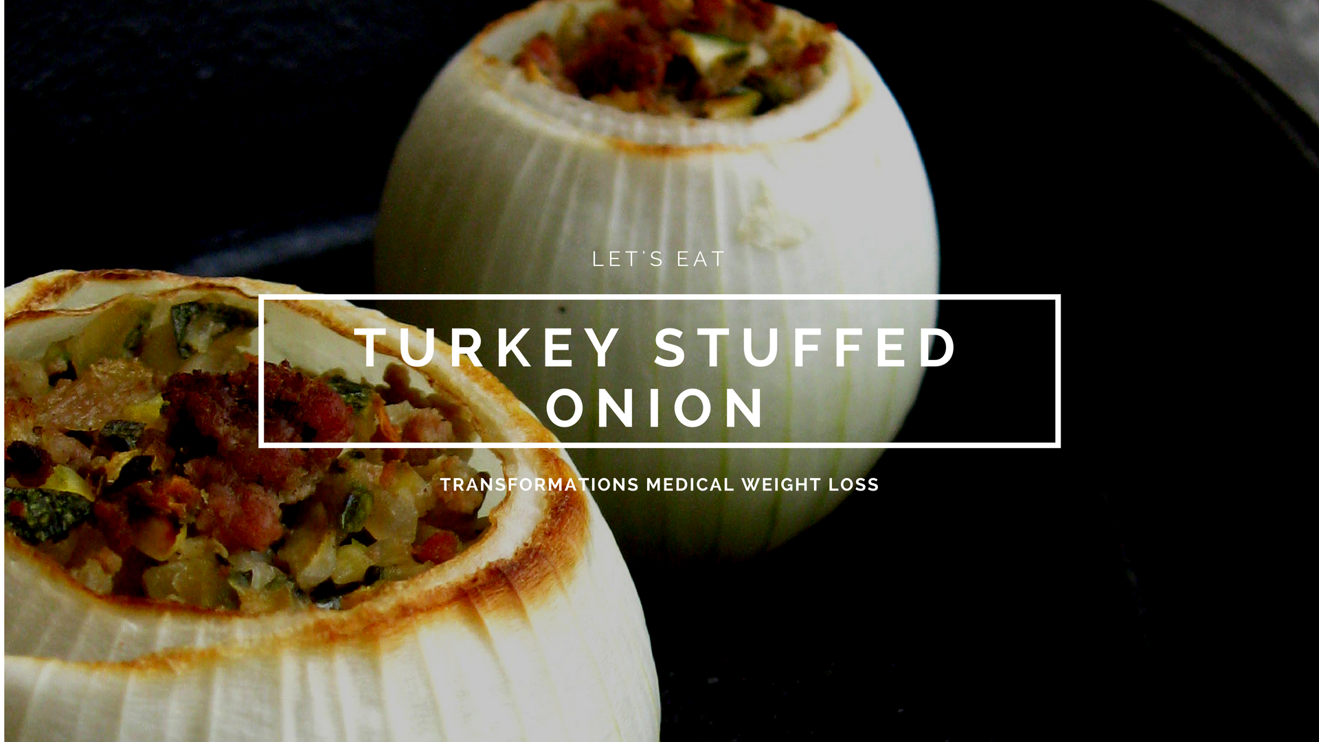 Turkey Stuffed Onion