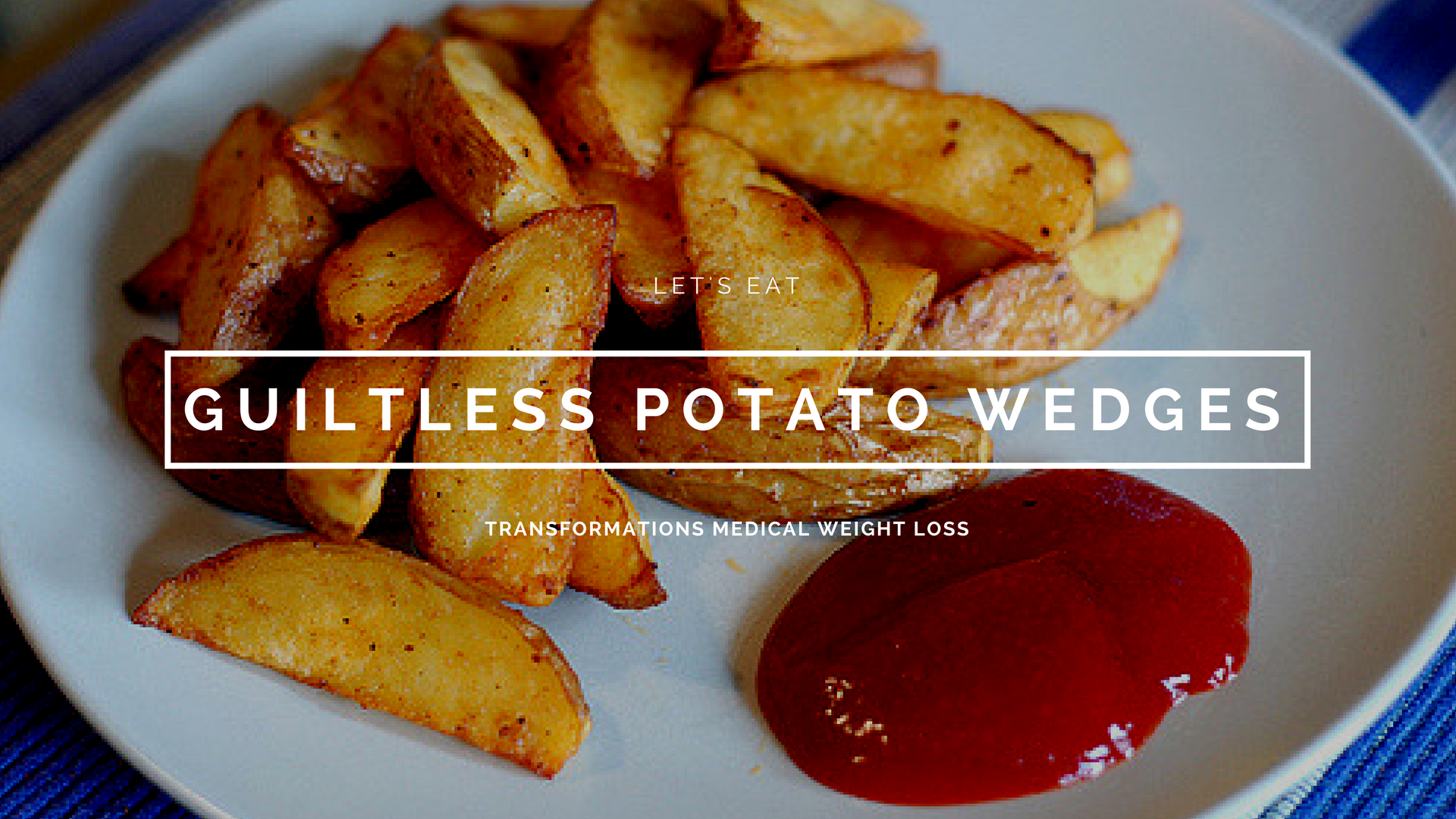 Guiltless Potato Wedges