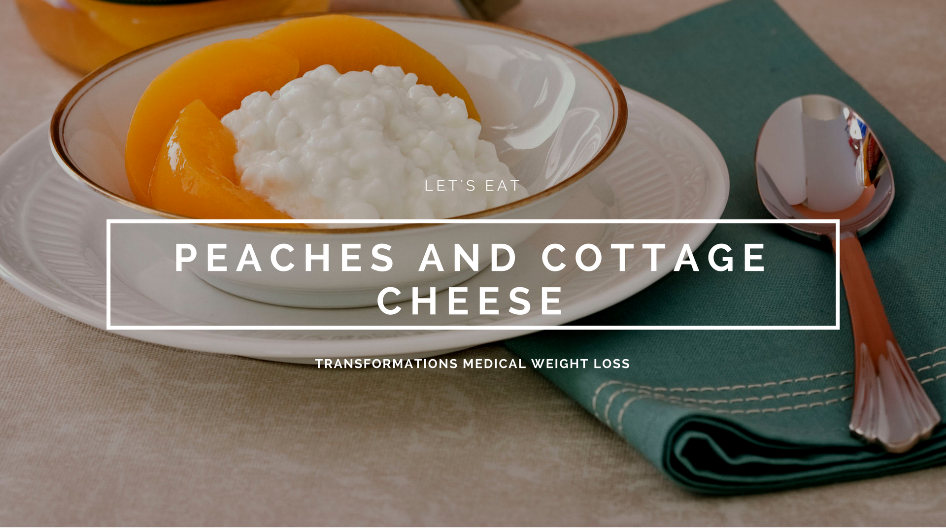 Peaches and Cottage Cheese