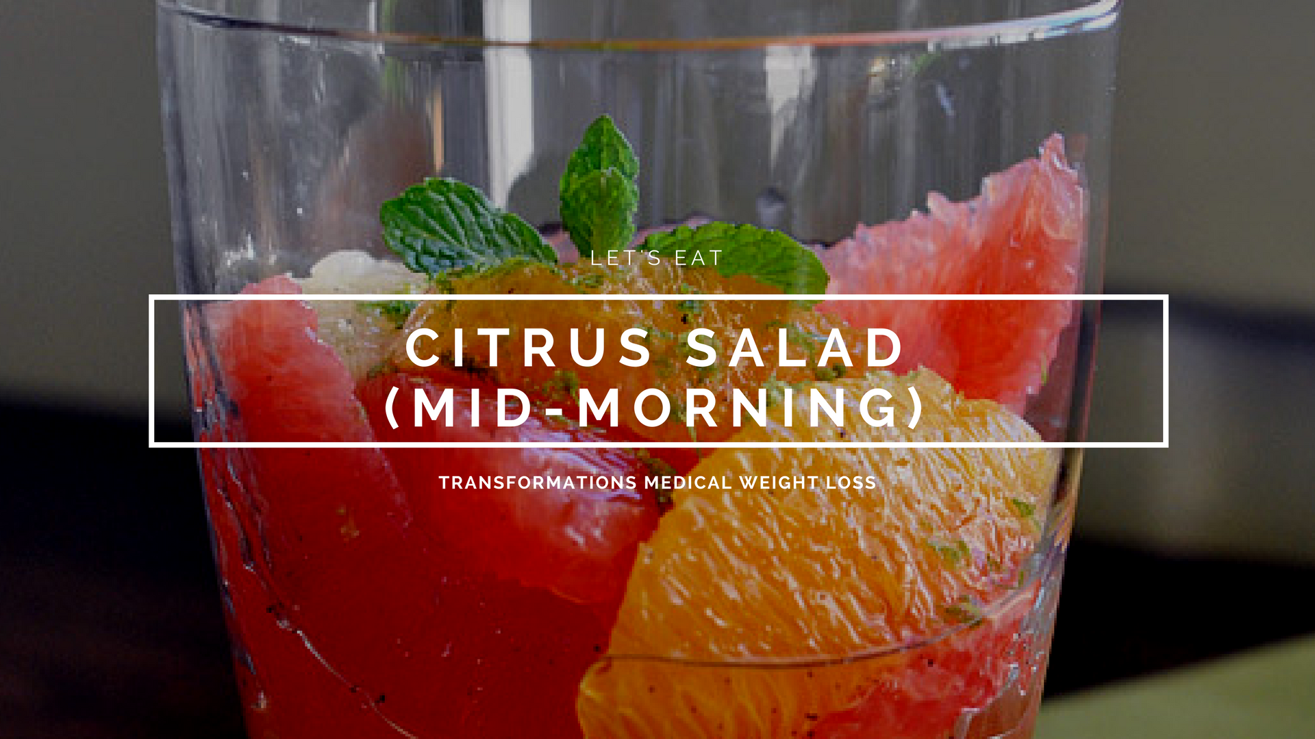 Citrus Salad (Mid-Morning Snack)