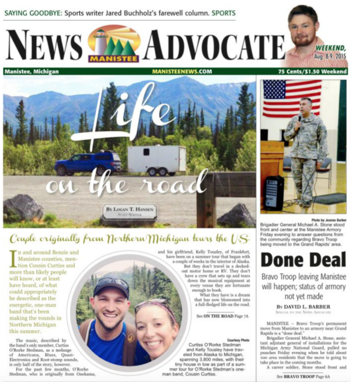 "My 1,400-word article ""Life on the Road"" adorned the front page of the  Manistee News Advocate 's Aug. 8-9 weekend edition in 2015"