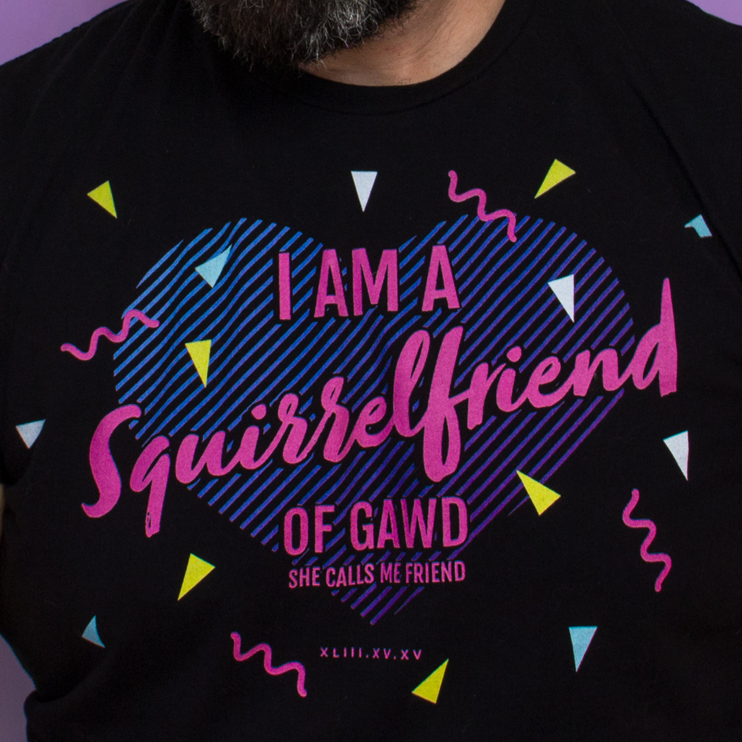 I-am-a-squirrelfriend-of-gawd-god-tshirt-bro-bear-blog-3.jpg